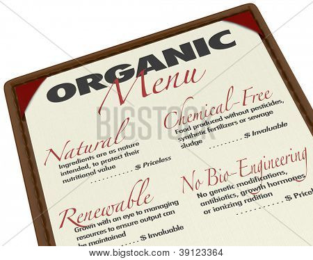An organic menu for ordering food with ingredients that are produced organically with natural sources, without pesticides or genetic modifications, use of pesticides, and with renewable resources