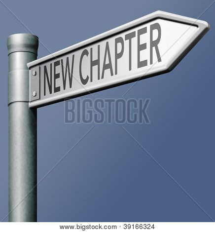 new chapter start again another beginning road sign