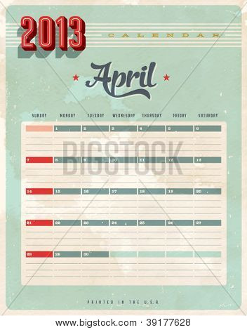 Vintage 2013 Calendar - April - Vector EPS10. Grunge effects can be easily removed for a brand new, clean sign.