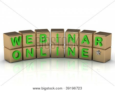 Inscription On The Gold Cubes Of Green: Webinar Online