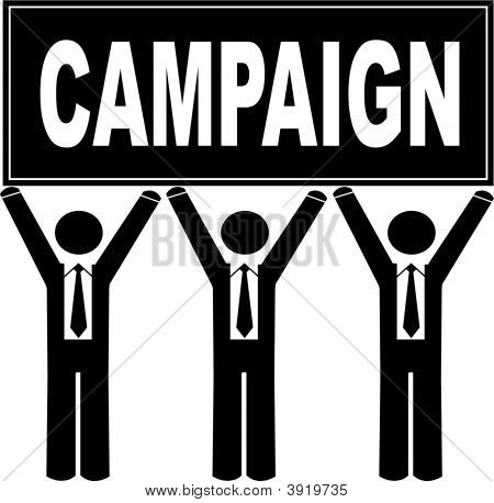 Stick Men Business Holding Sign Saying Campaign.