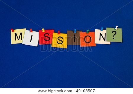 Mission - Sign Series.