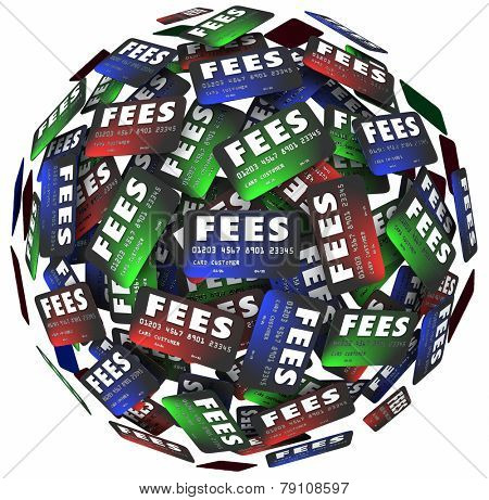 Fees words on credit cards as plastic money to borrow, spend or borrow for payment of purchases and shopping, with hidden charges making obligations higher