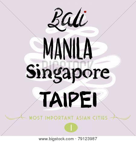 Bali, Manila, Taipei