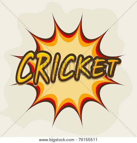 Stylish text Cricket on pop art explosion.