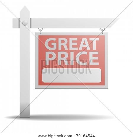 detailed illustration of a Great Price real estate sign, eps10 vector