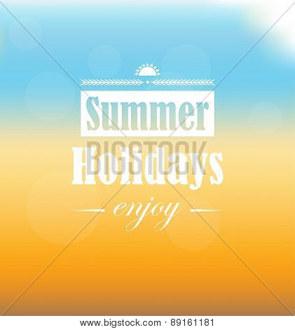 Summer Holidays text on sand, sea, sky and glowing sun background