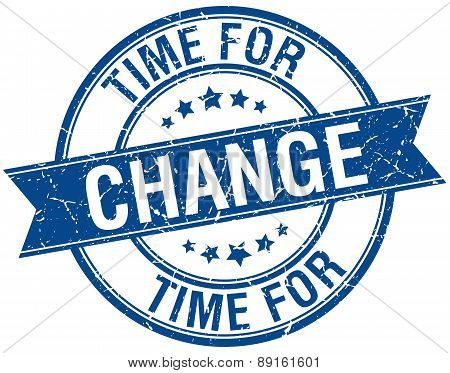Time For Change Grunge Retro Blue Isolated Ribbon Stamp