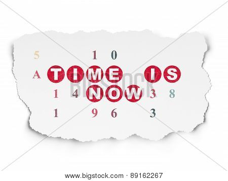 Time concept: Time is Now on Torn Paper background