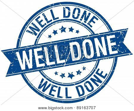 Well Done Grunge Retro Blue Isolated Ribbon Stamp