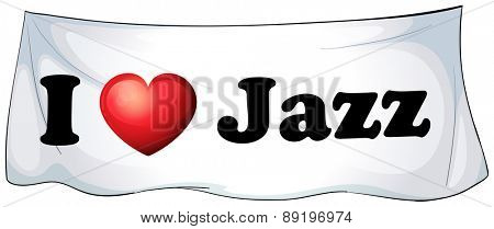 I love Jazz banner on the wall