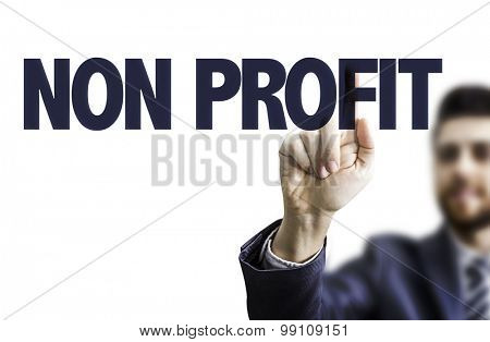 Business man pointing the text: Non Profit