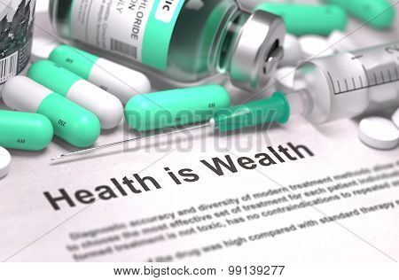 Health is Wealth. Medical Concept with Blurred Background.