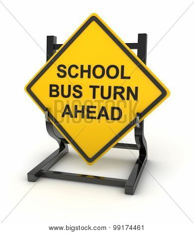 Road Sign - School Bus Turn Ahead