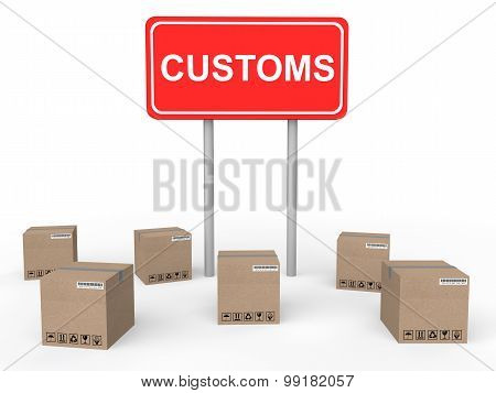 3d customs sign board with cartons