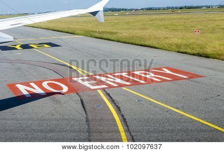 No Entry Sign At The Runway