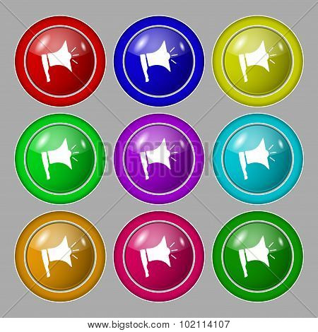 Megaphone Soon Icon. Loudspeaker Symbol. Symbol On Nine Round Colourful Buttons. Vector