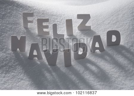 White Word Feliz Navidad Means Merry Christmas On Snow