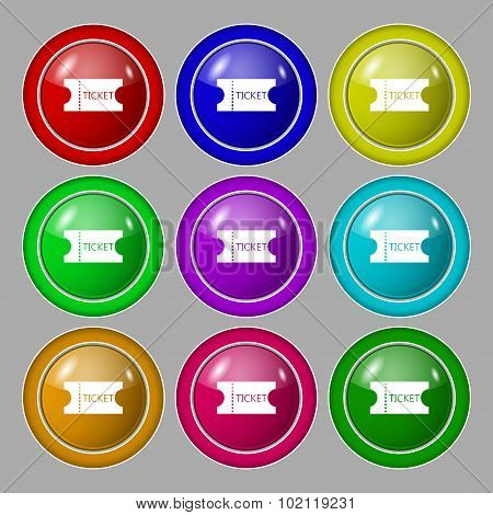 Ticket Icon Sign. Symbol On Nine Round Colourful Buttons. Vector