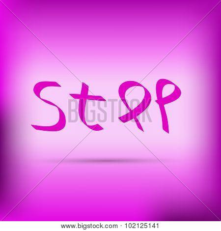 Pink ribbon inscription stop