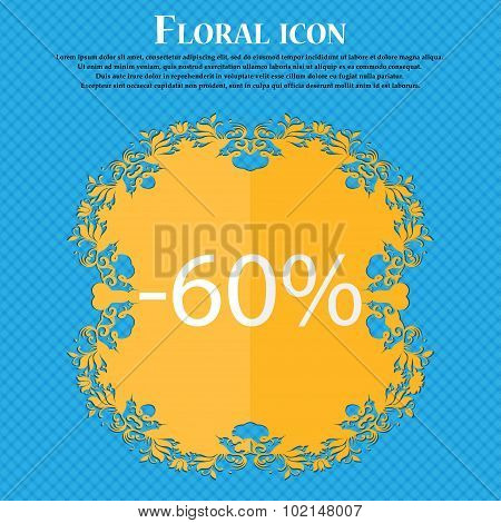 60 Percent Discount Sign Icon. Sale Symbol. Special Offer Label. Floral Flat Design On A Blue Abstra