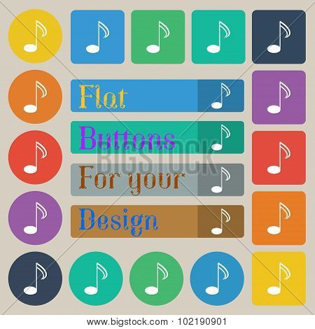 Music Note Sign Icon. Musical Symbol. Set Of Twenty Colored Flat, Round, Square And Rectangular Butt