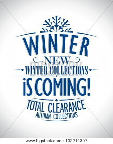 New winter collections is coming typographic illustration.