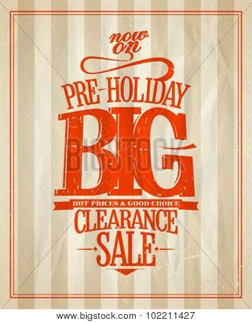 Pre-holiday big clearance sale design. Eps10