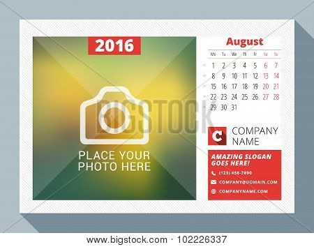 August 2016. Desk Calendar For 2016 Year. Vector Design Print Template With Place For Photo, Logo An