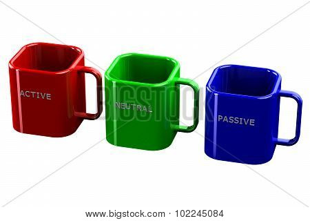 Colored Cups With Words Active, Neutral, Passive Isolated On White Background