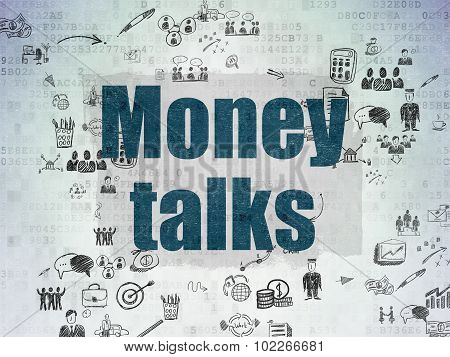 Business concept: Money Talks on Digital Paper background