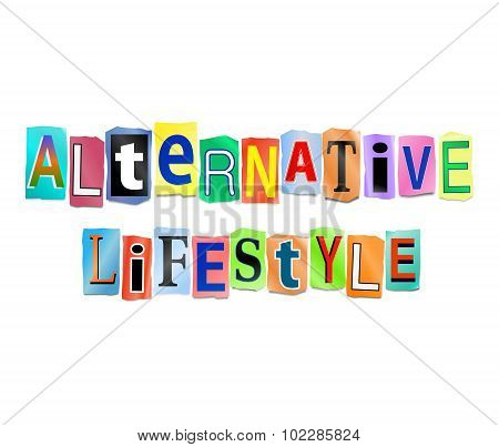 Alternative Lifestyle Concept.