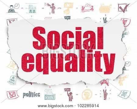 Politics concept: Social Equality on Torn Paper background