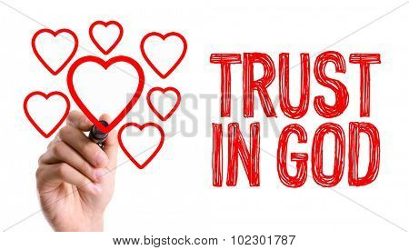 Hand with marker writing: Trust in God