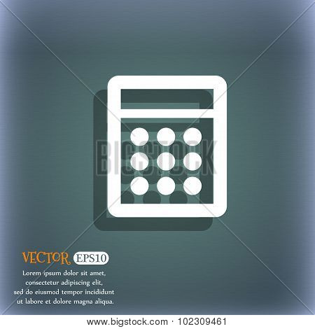 Calculator Sign Icon. Bookkeeping Symbol. On The Blue-green Abstract Background With Shadow And Spac
