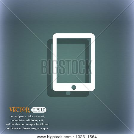 Tablet Sign Icon. Smartphone Button. On The Blue-green Abstract Background With Shadow And Space For