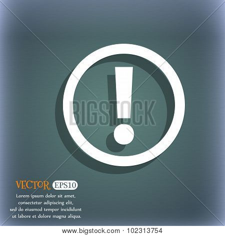 Attention Sign Icon. Exclamation Mark. Hazard Warning Symbol. On The Blue-green Abstract Background