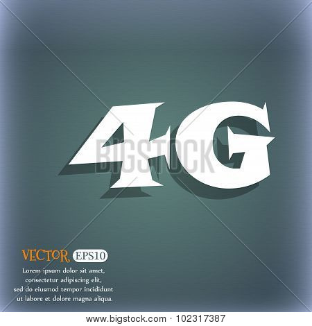 4G Sign Icon. Mobile Telecommunications Technology Symbol. On The Blue-green Abstract Background Wit