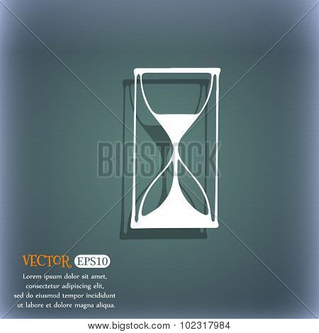 Hourglass Sign Icon. Sand Timer Symbol. On The Blue-green Abstract Background With Shadow And Space