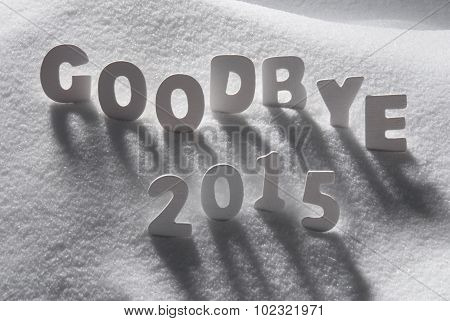 White Christmas Word Goodbye 2015 On Snow