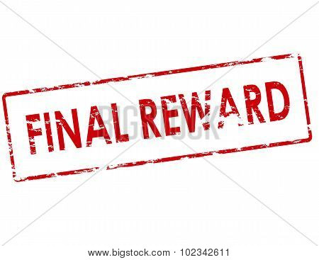 Rubber stamp with text final reward inside vector illustration