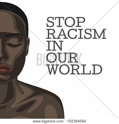 Stop Racism. Beautiful african american Woman