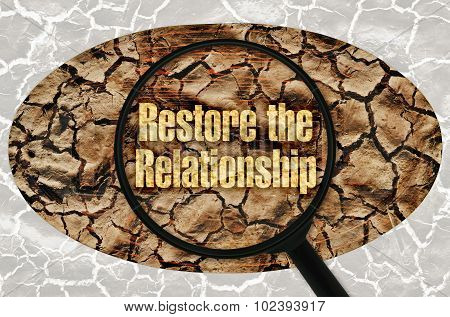 Restore The Relationship