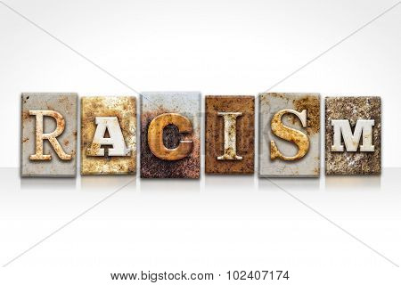 Racism Letterpress Concept Isolated On White
