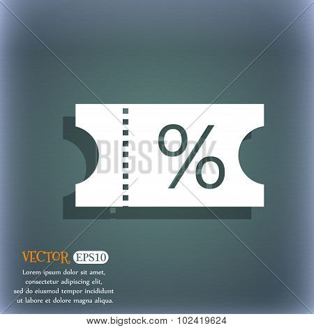 Ticket Discount Icon Sign. On The Blue-green Abstract Background With Shadow And Space For Your Text