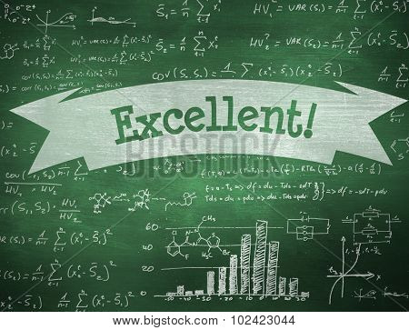 The word excellent! and maths equations against green chalkboard