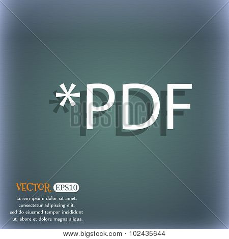 Pdf File Document Icon. Download Pdf Button. Pdf File Extension Symbol. On The Blue-green Abstract B