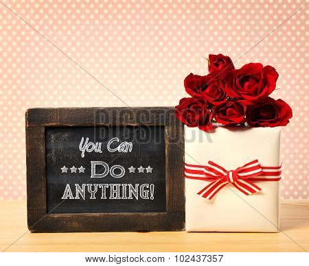 You Can Do Anything Message With Red Roses