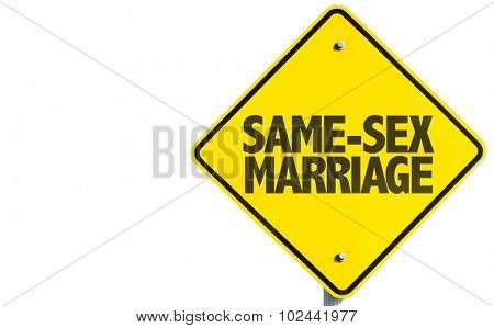 Same-Sex Marriage sign isolated on white background