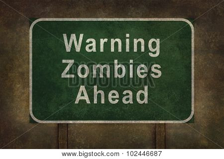 Warning Zombies Ahead Roadside Sign